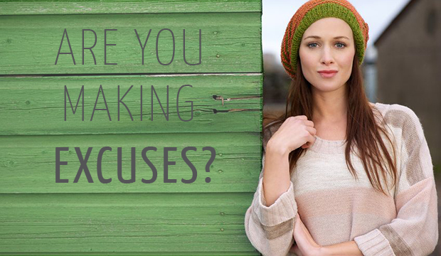 making excuses in your business